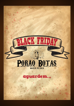 Black Friday • Porão Botas